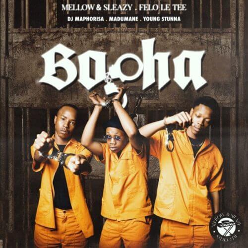 AUDIO: Felo Le Tee, Mellow & Sleazy – Bopha ft. DJ Maphorisa, Madumane & Young Stunna | Download mp3